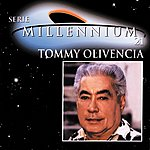 Tommy Olivencia Serie Millennium:  Tommy Olivencia