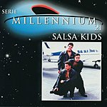 Salsa Kids Serie Millennium:  Salsa Kids