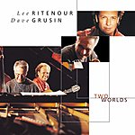 Dave Grusin Two Worlds