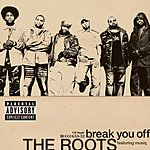 The Roots Break You Off