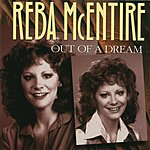 Reba McEntire Out Of A Dream