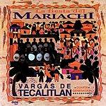 Mariachi Vargas De Tecalitlán La Fiesta Del Mariachi