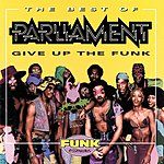 Cover Art: The Best Of Parliament: Give Up The Funk