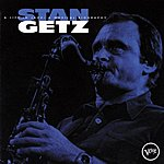 Stan Getz A Life In Jazz: A Musical Biography