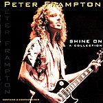 Peter Frampton Shine On: A Collection
