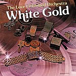 Love Unlimited Orchestra White Gold