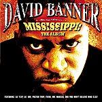 David Banner Mississippi: The Album (Edited)