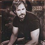 Dusty Drake Dusty Drake