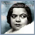 Mildred Bailey The Incomparable Mildred Bailey