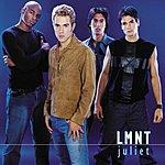 LMNT Juliet (2 Track Single)