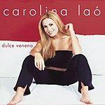 Carolina Lao Dulce Veneno (3-Track Maxi-Single)