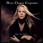 Mary Chapin Carpenter Time*Sex*Love*