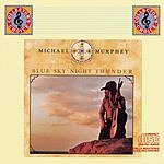 Michael Martin Murphey Blue Sky-Night Thunder