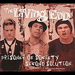 The Living End Prisoner Of Society/Second Solution