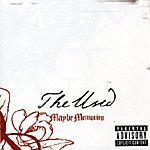 The Used Maybe Memories (Parental Advisory)