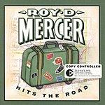 Roy D. Mercer Roy D. Mercer Hits The Road