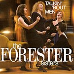 The Forester Sisters Talkin' 'Bout Men