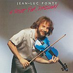 Jean-Luc Ponty A Taste For Passion