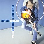 Dwight Yoakam What Do You Know About Love
