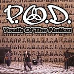 P.O.D. Youth Of The Nation
