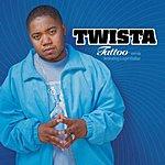 Twista Tattoo (Single) (Edited)