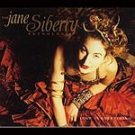 Jane Siberry Love Is Everything: The Jane Siberry Anthology