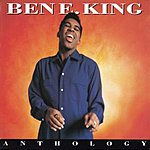 Ben E. King Ben E. King Anthology