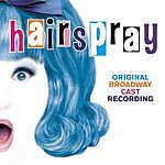Original Broadway Cast Hairspray