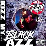 MC Ren Kizz My Black Azz (Parental Advisory)