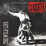 Slaughter The Wild Life