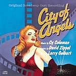 Original Broadway Cast City Of Angels: Original Broadway Cast Recording