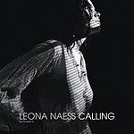 Leona Naess Calling