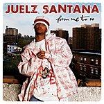 Juelz Santana From Me To U (Edited)