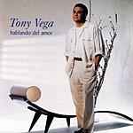 Tony Vega Hablando Del Amor