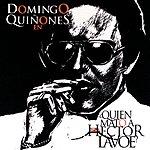 Domingo Quinones Quien Mato A Hector Lavoe