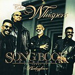 The Whispers Song Book, Vol.1: The Songs Of Babyface