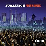 Jurassic 5 Power In Numbers