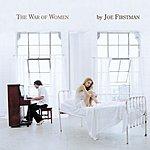 Joe Firstman The War Of Women (Edited)