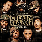 State Property State Property Presents The Chain Gang, Vol.2 (Edited)