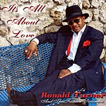 Ronald Turner It's All About Love