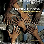 Nappy Roots Wooden Leather (Edited)
