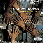 Nappy Roots Wooden Leather (Parental Advisory)