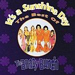 The Brady Bunch It's A Sunshine Day : The Best Of The Brady Bunch