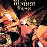 Trapeze Medusa