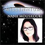 Nana Mouskouri Serie Millennium: Nana Mouskouri
