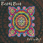 Rusted Root Evil Ways
