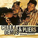 Chaka Demus Ultimate Collection:  Chaka Demus & Pliers