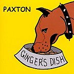 Paxton Ginger's Dish EP