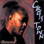 Crosstown Bound