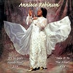 Anniece Robinson It's In God's Hands Now/Take It To The Alter